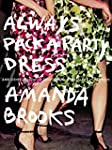 Always Pack a Party Dress /Anglais