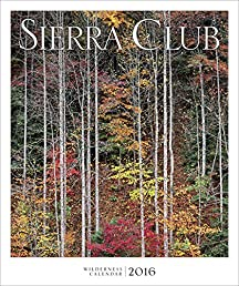 Sierra Club Wilderness Calendar 2016
