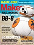 Make: Volume 46: Hack Your Ride (Make...