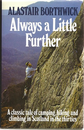 Always a Little Further: A Classic Tale of Camping,