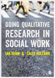img - for Doing Qualitative Research in Social Work book / textbook / text book