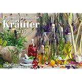 DuMonts Aromatische Kräuter- Kalender 2015