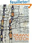 Drawn to Stitch: Line, Drawing and Ma...