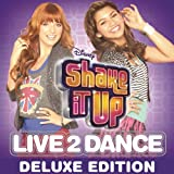 Shake It Up: Live 2 Dance (Deluxe Edition)