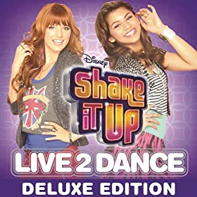 Shake It Up: Live 2 Dance (Deluxe Edition) [+Video]
