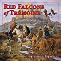 Red Falcons of Tremoine Audiobook by Hendry Peart Narrated by John Lee