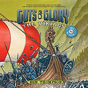 Guts & Glory: The Vikings Audiobook