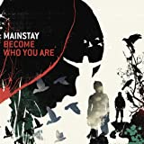 echange, troc Mainstay - Become Who You Are