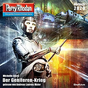 Der Geniferen-Krieg (Perry Rhodan 2820) Hörbuch