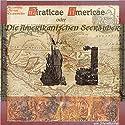 Die amerikanischen Seeräuber Hörbuch von Alexandre Olivier Exquemelin Gesprochen von: Alexandre Olivier Exquemelin