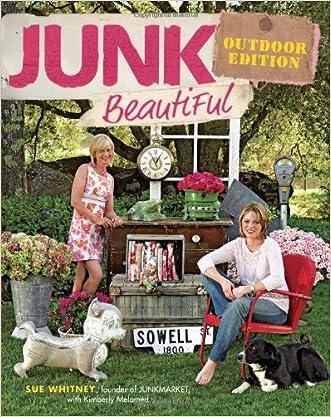 Junk Beautiful, Outdoor Edition