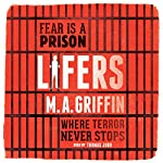 Lifers | M. A. Griffin
