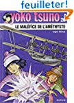Yoko Tsuno, tome 26 : Le mal�fice de...