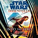 Into the Void: Star Wars: Dawn of the Jedi, Book 2 (       UNABRIDGED) by Tim Lebbon Narrated by January LaVoy