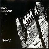 Paul Roland: Duel [CD]