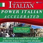 Power Italian I Accelerated/Complete Written Listening Guide-Tapescript/8 One Hour Audio Lessons Hörbuch von Mark Frobose Gesprochen von: Mark Frobose