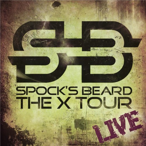 Spock's Beard: The X Tour Live