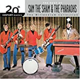 20th Century Masters: the Millenium Collection: Best of Sam the Sham & the Pharaohs