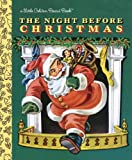 Clement C. Moore The Night Before Christmas: Little Golden Books