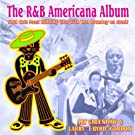 The R&B Americana Album: Soul Cats Meet Hillbilly Cats with Tom Brumley on Steel!