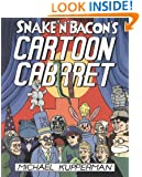 Snake 'n' Bacon's Cartoon Cabaret