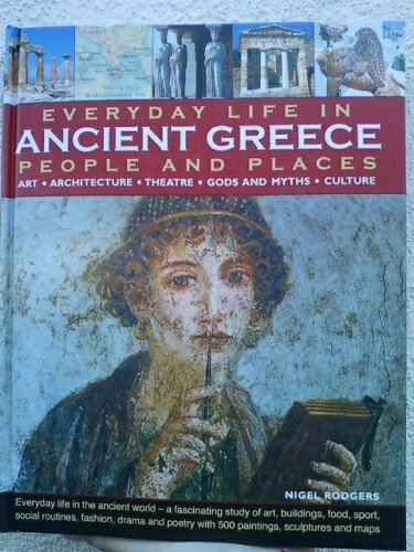 Everyday Life In Ancient Greece, People & Places
