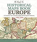 img - for The Family Tree Historical Maps Book - Europe: A Country-by-Country Atlas of European History, 1700s-1900s book / textbook / text book