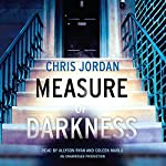 Measure of Darkness   Chris Jordan