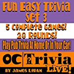 Fun Easy Trivia, Set 3: An OC Trivia Live! Game Book | James Loram