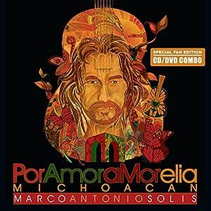 Por Amor a Morelia Michoacan - En Vivo (Special Fan Edition CD/DVD)