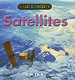 Satellites (Kaleidoscope) (0761420983) by Elish, Dan