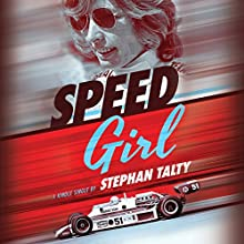 Speed Girl Audiobook by Stephan Talty Narrated by Christina Traister