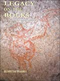 img - for Legacy on the Rocks: The Prehistoric Hunter-gatherers of the Matopo Hills, Zimbabwe book / textbook / text book