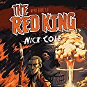 The Red King: Wyrd, Book 1 Audiobook by Nick Cole Narrated by Guy Williams