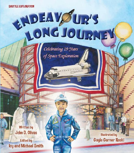 Endeavour's Long Journey, by John D. Olivas