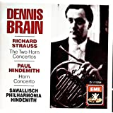 R. Strauss: The Two Horn Concertoes / Hindemith: Horn Concerto