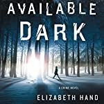 Available Dark | Elizabeth Hand