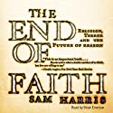 The End of Faith (       UNABRIDGED) by Sam Harris Narrated by Brian Emerson