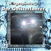 Der Geisterfahrer (Hörgespinste 2) | Katja Behnke, Klaus Brandhorst