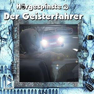 Der Geisterfahrer (Hörgespinste 2) Hörspiel