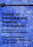 img - for Treatise on Irreversible and Statistical Thermodynamics: An Introduction to Nonclassical Thermodynamics (Dover Phoenix Editions) (Dover Books on Physics) book / textbook / text book