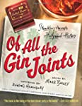 Of All the Gin Joints: Stumbling Thro...