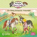 Ein Pony braucht Freunde (Leo & Lolli 1) | Julia Boehme