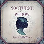 Nocturne for a Widow: Sybil Ingram, Volume 1 | Amanda DeWees