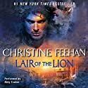 Lair of the Lion (       UNABRIDGED) by Christine Feehan Narrated by Abby Craden
