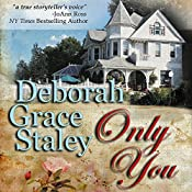 Only You | Deborah Grace Staley