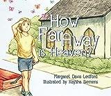 How Far Away is Heaven?