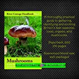 John Wright River Cottage Handbook No. 1 MUSHROOMS by John Wright (Paperback, 2012) A practical guide to gathering, identifying and cooking Britain's best seasonal, local, organic, wild mushrooms