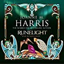 Runelight Audiobook by Joanne M Harris Narrated by Rosie Jones