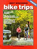 img - for Best Wisconsin Bike Trips by Phil Van Valkenberg (1995-03-01) book / textbook / text book